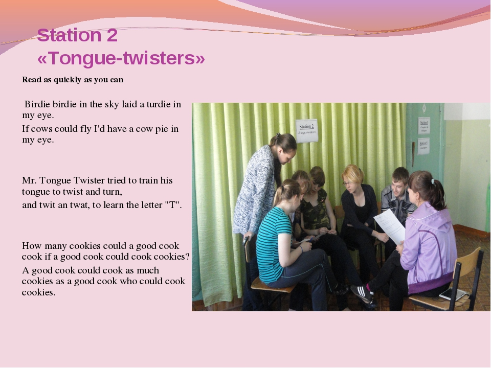 Station 2 «Tongue-twisters» Read as quickly as you can  Birdie birdie in the...