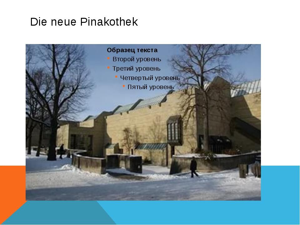 Die neue Pinakothek