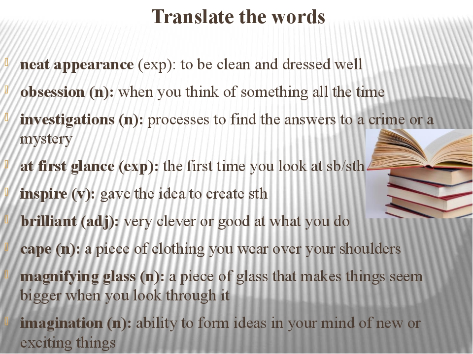 Translate the words neat appearance (exp): to be clean and dressed well obses...