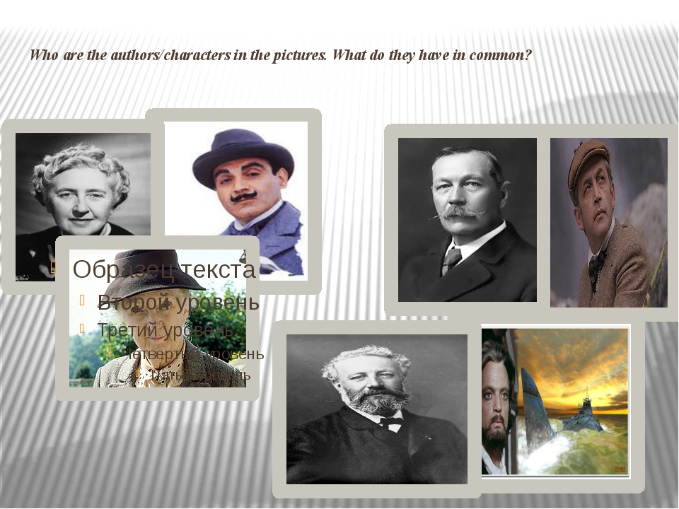 Who are the authors/characters in the pictures. What do they have in common?