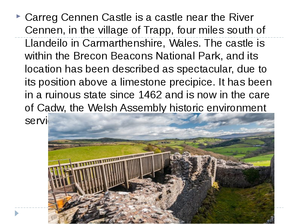Carreg Cennen Castle is a castle near the River Cennen, in the village of Tra...