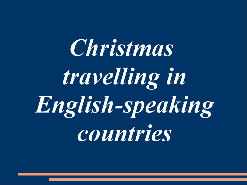 Christmas travelling in English-speaking countries