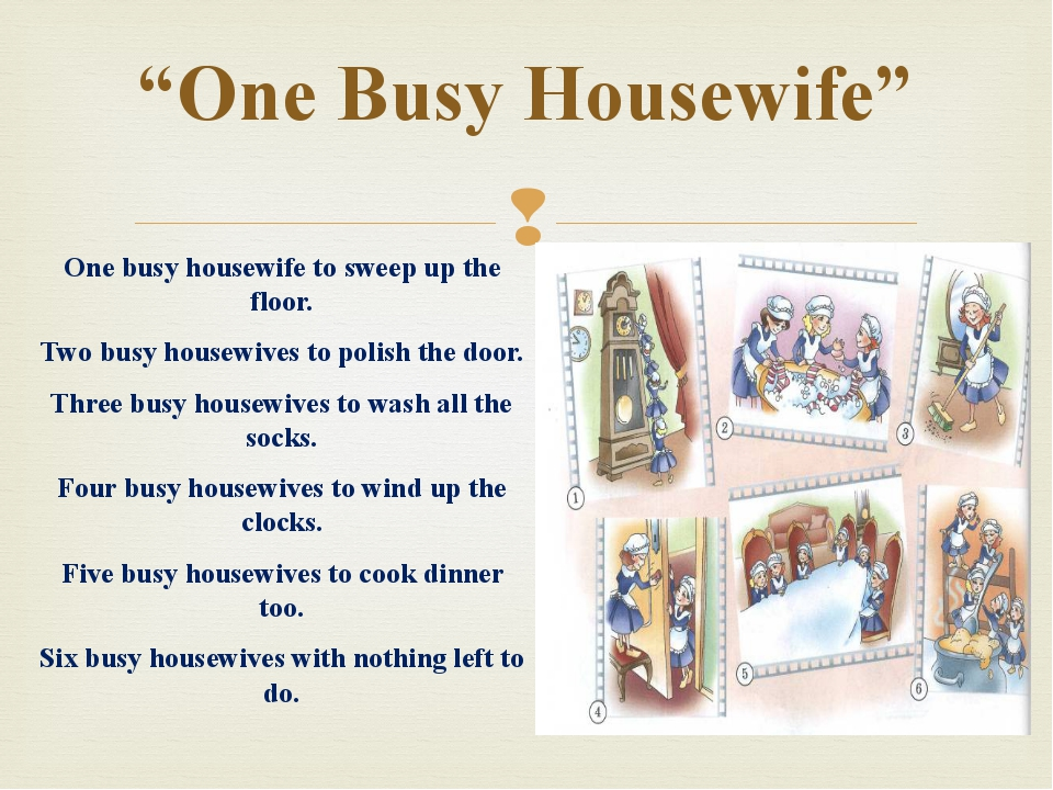 """One Busy Housewife"" One busy housewife to sweep up the floor. Two busy house..."