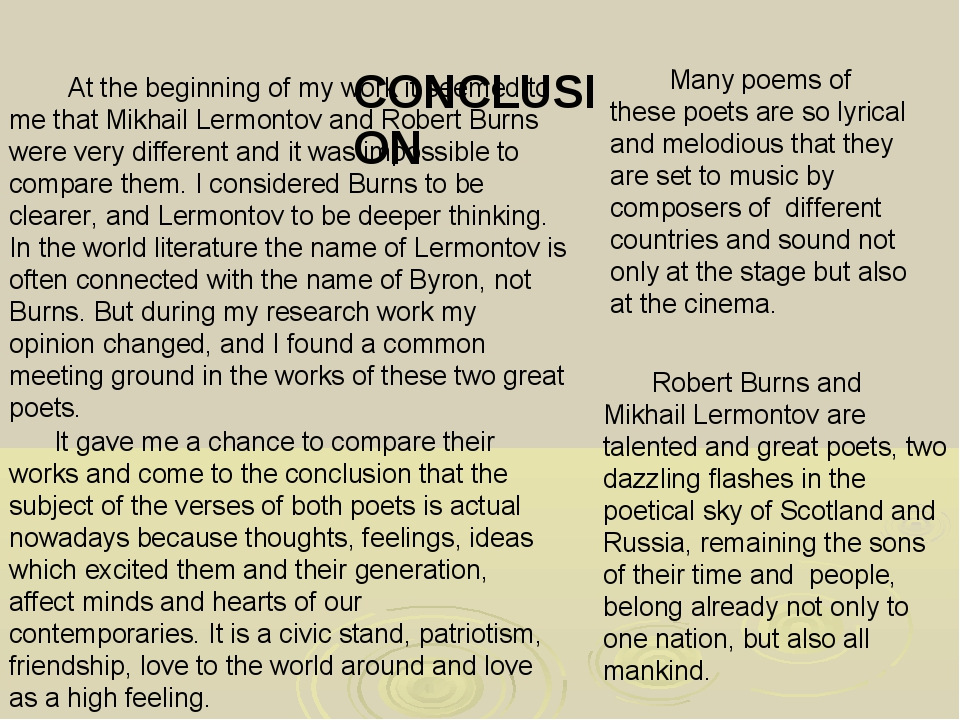 CONCLUSION At the beginning of my work it seemed to me that Mikhail Lermonto...
