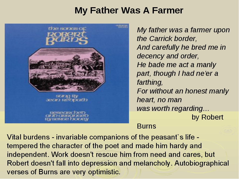 My Father Was A Farmer My father was a farmer upon the Carrick border, And ca...