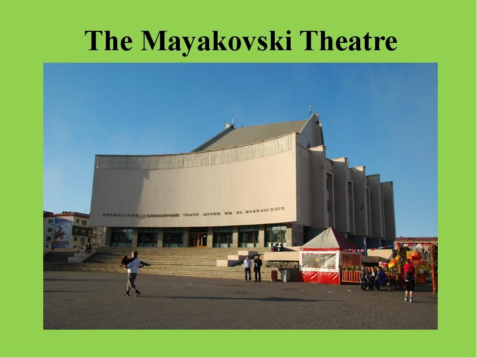 The Mayakovski Theatre