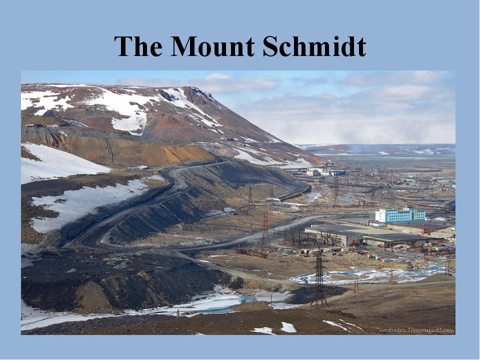 The Mount Schmidt