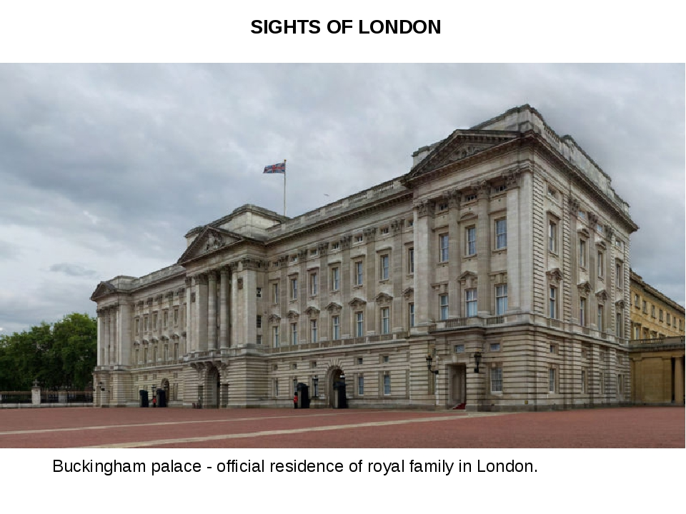 Buckingham palace - official residence of royal family in London. SIGHTS OF L...