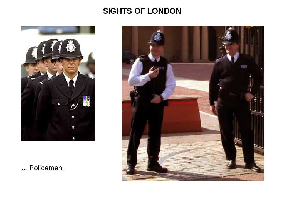SIGHTS OF LONDON ... Policemen...