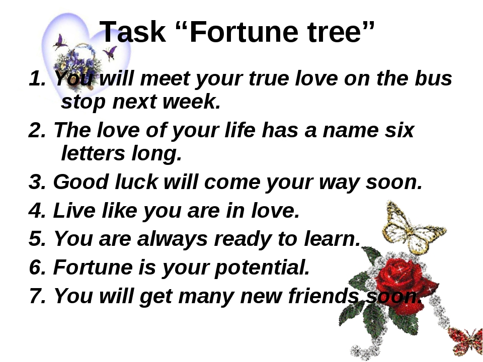 """Task """"Fortune tree"""" 1. You will meet your true love on the bus stop next week..."""