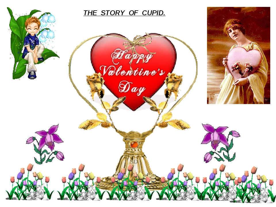 THE STORY OF CUPID.