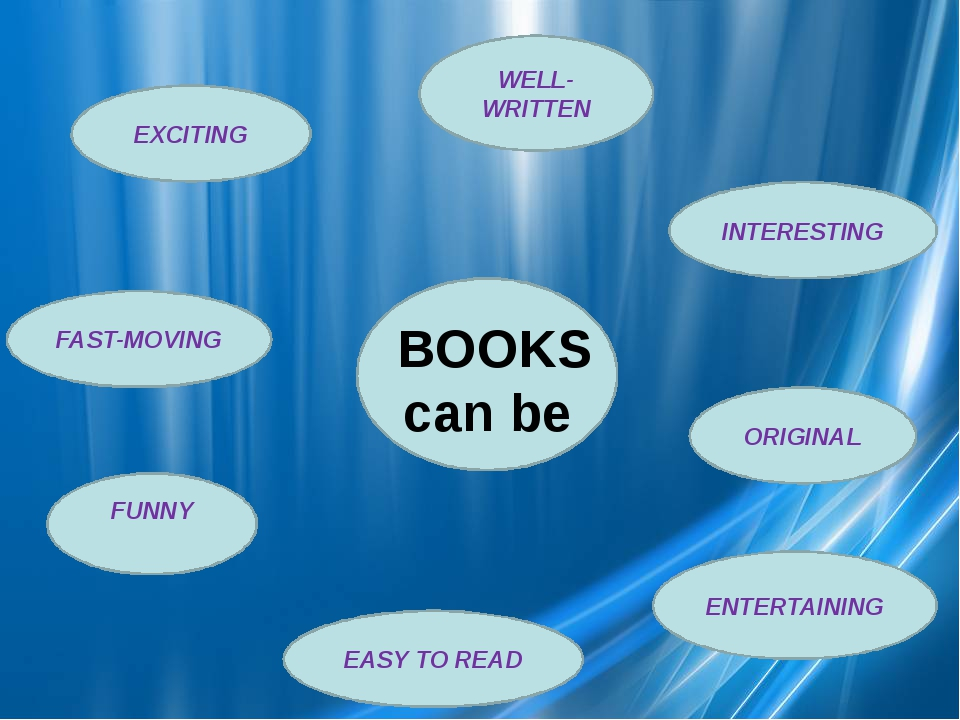 BOOKS can be INTERESTING ORIGINAL ENTERTAINING EASY TO READ FUNNY FAST-MOVIN...